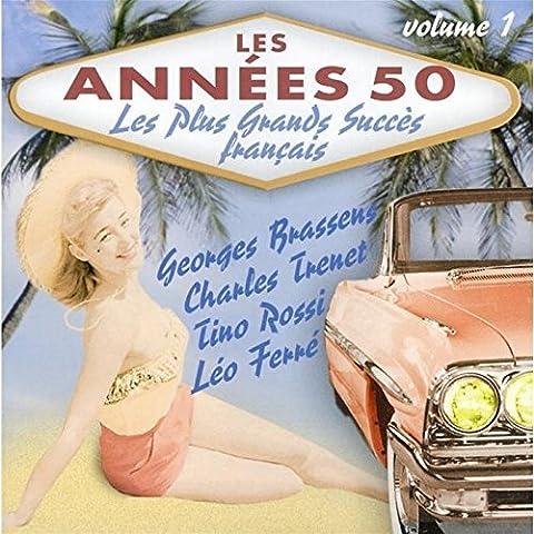 Les Années 50 : Les Plus Grands Succès Français /Vol.1