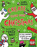 #8: Create Your Own Christmas: Cut, fold, construct - everything you need for Christmas!