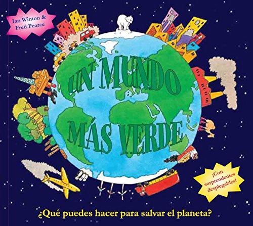 Un mundo más verde (MARAVILLOSO MUNDO) por Autores varios