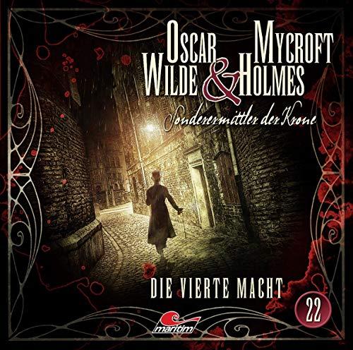 Oscar Wilde & Mycroft Holmes - Folge 22: Die vierte Macht.