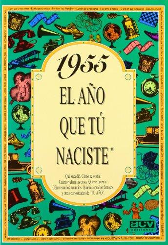 1955 El año que tú naciste por ACV Ediciones