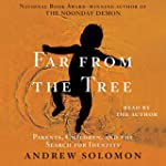 Far from the Tree: Parents, Children...