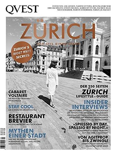 QVEST Zürich: Der Stil einer Stadt