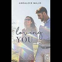 Loving You: A Destination Wedding Book (Destination Weddings 6)