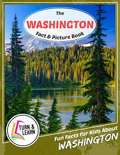 The Washington Fact and Picture Book: Fun Facts for Kids About Washington (Turn and Learn) (English Edition)