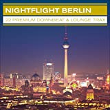 Nightflight Berlin – 22 Premium Downbeat & Lounge Trax