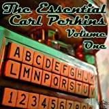 The Essential Carl Perkins: Volume One