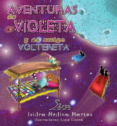 AVENTURAS DE VIOLETA Y SU AMIGO VOLTERETA (SPIRAL) por Isidra Medina Martos