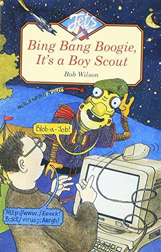 Bing bang boogie, it's a boy scout
