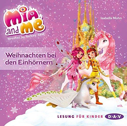 Mia and me - Weihnachten bei den Einhörnern (1 CD)