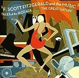 Gatsby le Magnifique / les Enfants du Jazz : F.Scott Fitzgerald & la Musique