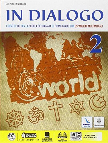 In dialogo. Per la Scuola media. Con e-book. Con espansione online: 2