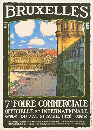 """Millésime Voyage en BELGIQUE """" 7éme Foire Commerciale """" Environ 1926 Sur Format A3 Papiers Brillants de 250g. Affiches de Reproduction"""