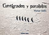 Centígrados y paralelos (Álbumes)