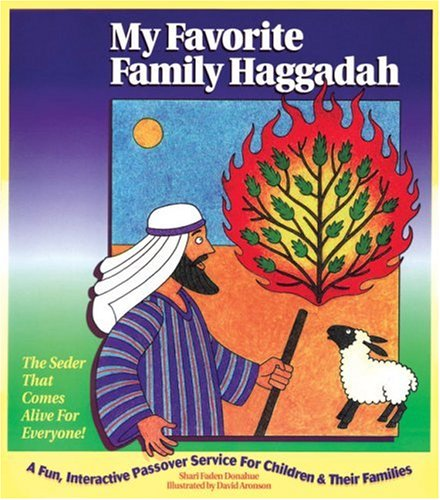 My Favorite Family Haggadah: A Fun, Interactive Passover Service for Children & Their Families
