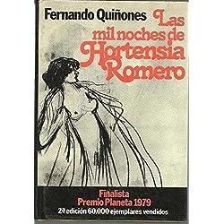 Las mil noches de Hortensia Romero: Novela (Colección Autores españoles e hispanoamericanos) Finalista Premio Planeta 1979