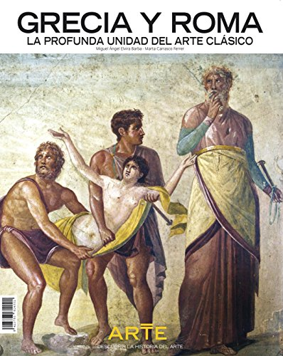 Descubrir la Historia del Arte - Arte griego y romano. Del Partenón al Coliseo