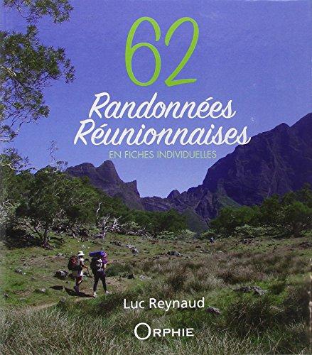 62 randonnes runionnaises : En fiches individuelles