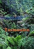 Tasmanien: Reiseführer einer einzigartigen Insel
