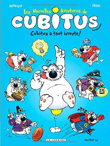 Cubitus (Nouv.Aventures) - tome 10 - Cubitus a tout inventé !