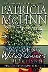 Wyoming Wildflowers: The Beginning: P...