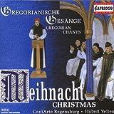 Gregorianische Gesänge: Weihnacht -