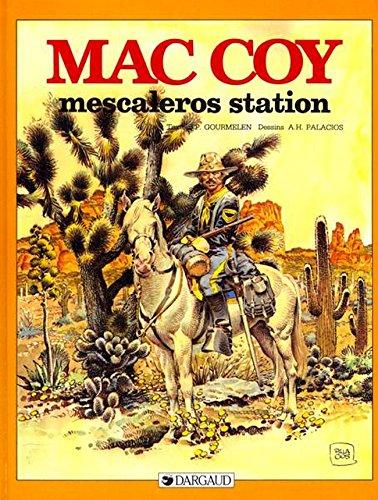 Mac Coy, tome 15 : Mescaleros Station