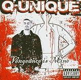 Songtexte von Q‐Unique - Vengeance Is Mine