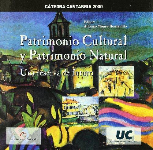 Patrimonio cultural y patrimonio natural: una reserva de tuturo (Difunde)