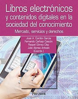 Libros electrónicos y contenidos digitales en la sociedad del ...