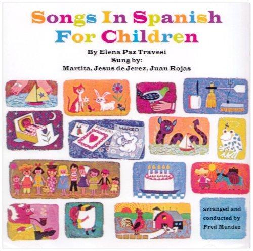 Songs in Spanish for Children by Martita, De Jerez, Rojas (1995) Audio CD