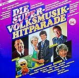 Die Super-Volksmusik-Hitparade [Vinyl Doppel-LP] [Schallplatte] -