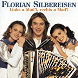 Songtexte von Florian Silbereisen - Links a Madl, rechts a Madl