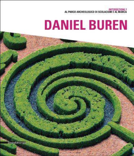 Daniel Buren. Catalogo della mostra (Catanzaro, 27 luglio-14 ottobre 2012). Ediz. italiana e inglese (Cataloghi di mostre)