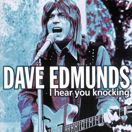 Dave Edmunds's Rockpile - I Hear You Knocking