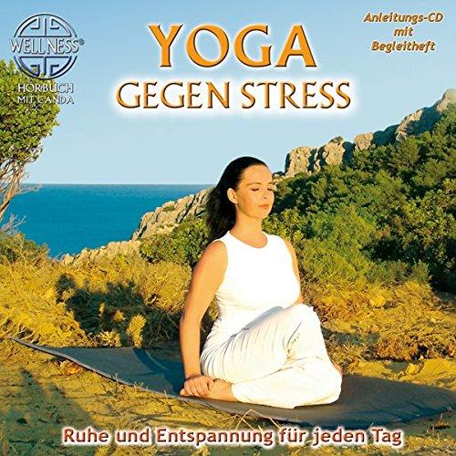 Yoga gegen Stress - Ruhe und Entspannung für jeden Tag (inkl. Begleitheft)