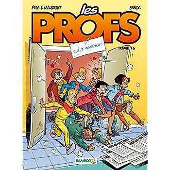Les Profs - tome 16 - 1,2,3 rentrée !