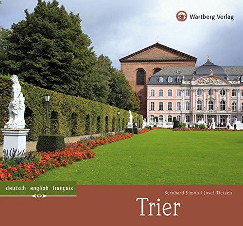 Trier: Ein Bildband in Farbe (Farbbildband)