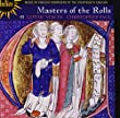 Masters Of The Rolls (English Music 14th Century) (Hyperion: CDH55364) (Gothic Voices/ Christopher Page)