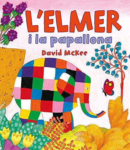 L'Elmer i la papallona (L'Elmer. Àlbum il·lustrat) por David McKee