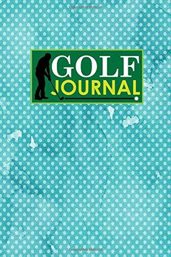 Golf Journal: Golf Club Yardage Book, Golf Score Keeper Book, Golf Journal, Golf Yardage Notepad, Hydrangea Flower Cover: Volume 43 por Rogue Plus Publishing