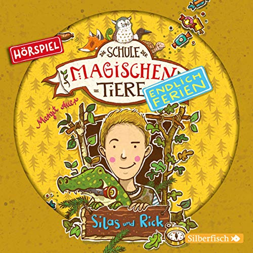 Silas und Rick - Das Hörspiel: 1 CD (Die Schule der magischen Tiere. Endlich Ferien - Hörspiele, Band 2)