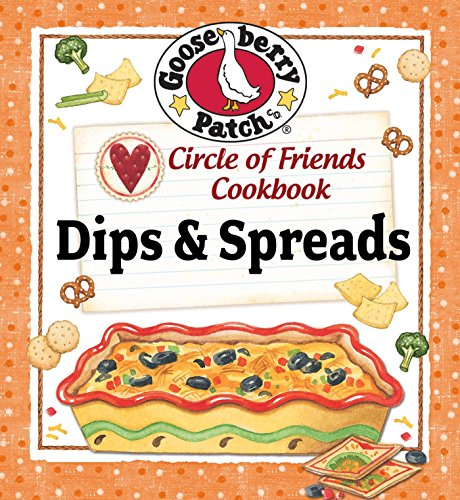 Circle of Friends Cookbook: 25 Dip & Spread