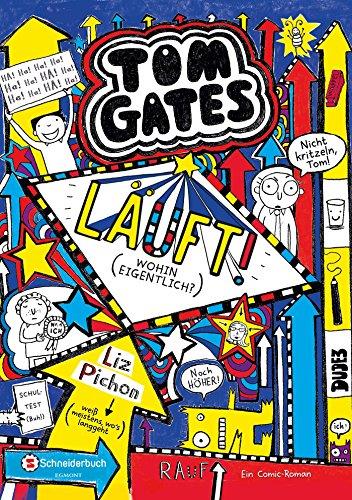 Preisvergleich Produktbild Tom Gates, Band 09: Läuft! (Wohin eigentlich)