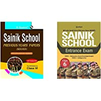 Sainik School: Previous Years' Papers (Solved) For (6th) Class VI: Previous Years Papers with Explanatory Answers…