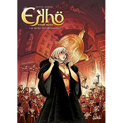 Ekhö monde miroir 05 - Le Secret des Preshauns