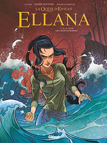 Ellana (2) : La voie des Marchombres