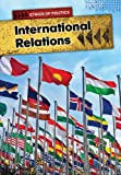 International Relations (Ethics of Politics)