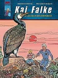 Kai Falke 12: Das Haus des Kormorans