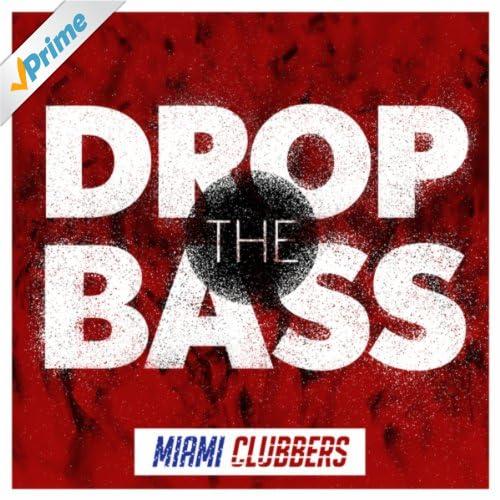Drop the Bass (Festival Mix)